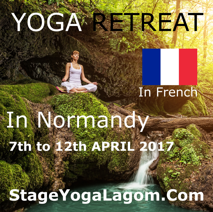 Yoga Retreat In France Normandy 7th To 12th April 2017 Stage